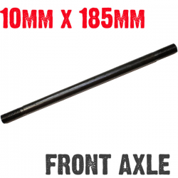 "10mm x 185mm (7.25"") Axle Front w/nuts"